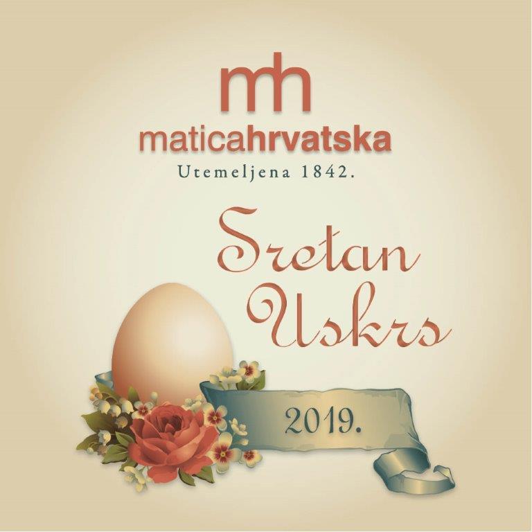 Sretan Uskrs želi Vam Matica hrvatska